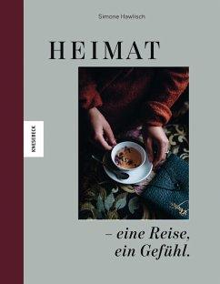 Heimat - eine Reise, ein Gefühl (Mängelexemplar) - Hawlisch, Simone