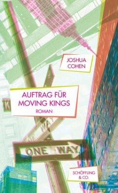 Auftrag für Moving Kings (Mängelexemplar) - Cohen, Joshua