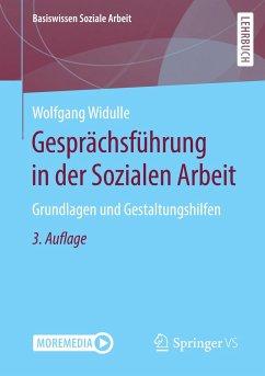Gesprächsführung in der Sozialen Arbeit - Widulle, Wolfgang