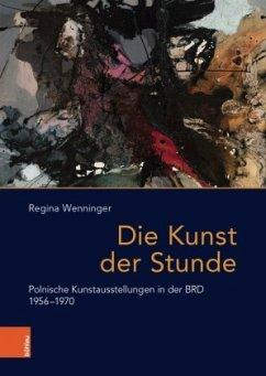 Die Kunst der Stunde - Wenninger, Regina
