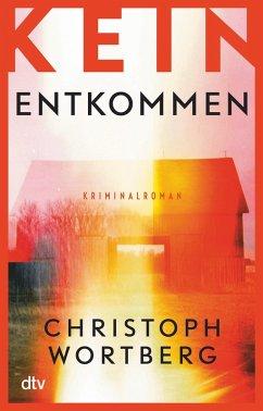 Kein Entkommen / Trauma Bd.1 (eBook, ePUB) - Wortberg, Christoph