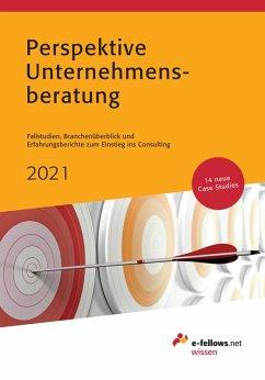 Perspektive Unternehmensberatung 2021 (eBook, ePUB)