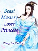 Beast Mastery: Loser Princess (eBook, ePUB)