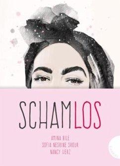 Schamlos (Mängelexemplar) - Bile, Amina;Srour, Sofia N.;Herz, Nancy
