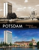 Potsdam Damals & heute (Mängelexemplar)