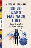 Ich geh dann mal nach Tibet (Mängelexemplar)