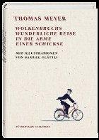 Wolkenbruchs wunderliche Reise in die Arme einer Schickse (Mängelexemplar) - Thomas Meyer