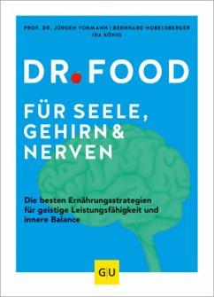 Dr. Food für Seele, Gehirn und Nerven (Mängelexemplar) - Vormann, Jürgen;Hobelsberger, Bernhard;König, Ira