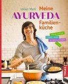 Meine Ayurveda-Familienküche (eBook, ePUB)
