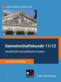 Gemeinschaftskunde 11/12 - Kursstufe fünfstündig Schülerbuch Nordrhein-Westfalen