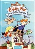 Eddie Fox und das Geheimnis des Turmzimmers / Eddie Fox Bd.3