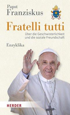 Fratelli tutti (eBook, ePUB) - Papst Franziskus, Papst