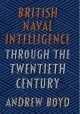 British Naval Intelligence through the Twentieth Century (eBook, ePUB)
