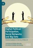 Digital Political Participation, Social Networks and Big Data