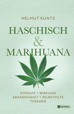 Haschisch & Marihuana - Kuntz, Helmut