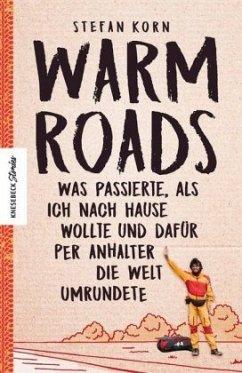 Warm Roads (Mängelexemplar) - Korn, Stefan