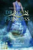 Ozean aus Asche und Rubinen / Dragon Princess Bd.1