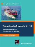 Kolleg Politik und Wirtschaft Gemeinschaftskunde 11/12 - Kursstufe fünfstündig Schülerbuch Baden-Württemberg