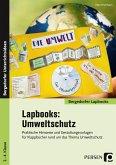 Lapbooks: Umweltschutz - 2.-4. Klasse