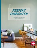 Perfekt einrichten (eBook, ePUB)