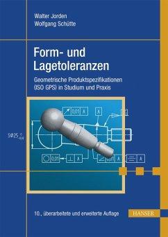 Form- und Lagetoleranzen (eBook, PDF) - Jorden, Walter; Schütte, Wolfgang