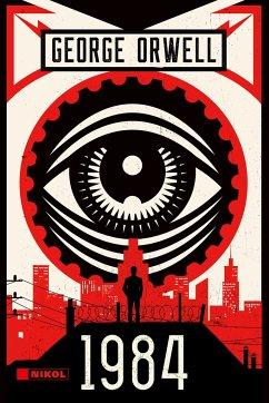 George Orwell: 1984 - Orwell, George