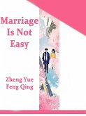 Marriage Is Not Easy (eBook, ePUB)