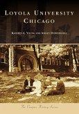 Loyola University Chicago (eBook, ePUB)