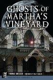 Ghosts of Martha's Vineyard (eBook, ePUB)