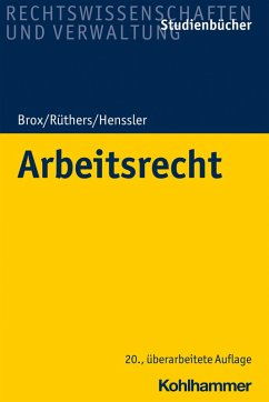 Arbeitsrecht (eBook, ePUB) - Brox, Hans; Rüthers, Bernd; Henssler, Martin