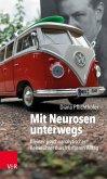 Mit Neurosen unterwegs