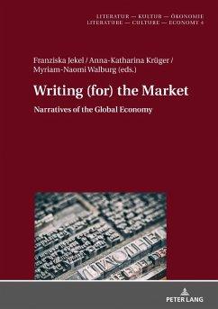 Writing (for) the Market (eBook, ePUB)