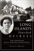 Long Island's Vanished Heiress (eBook, ePUB)