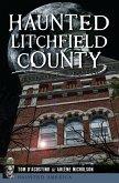Haunted Litchfield County (eBook, ePUB)