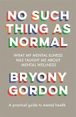 No Such Thing as Normal (eBook, ePUB)