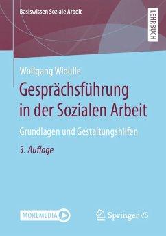 Gesprächsführung in der Sozialen Arbeit (eBook, PDF) - Widulle, Wolfgang