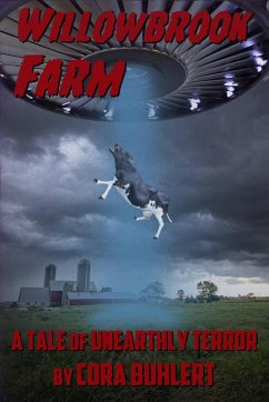 Willowbrook Farm (The Day the Saucers Came..., #6) (eBook, ePUB) - Buhlert, Cora
