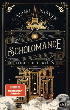 Tödliche Lektion / Scholomance Bd.1 (eBook, ePUB) - Novik, Naomi
