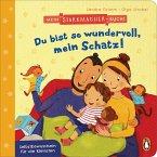 Du bist so wundervoll, mein Schatz! / Mein Starkmacher-Buch! Bd.1