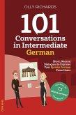 101 Conversations in Intermediate German (eBook, ePUB)