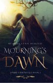 Mourning's Dawn (The Iyarri Chronicles, #2) (eBook, ePUB)
