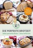 Die perfekte Brotzeit - Selbst gemachte Brote + feine Aufstriche von Kinderleichtkochen