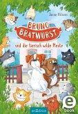 Bruno Bratwurst und die tierisch wilde Meute / Bruno Bratwurst Bd.1 (eBook, ePUB)