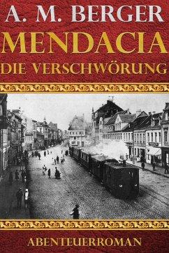 Mendacia - Die Verschwörung (eBook, ePUB) - Berger, A. M.