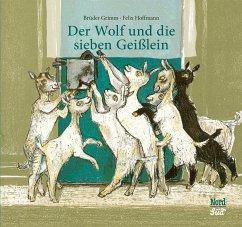Der Wolf und die sieben Geißlein - Grimm, Brüder