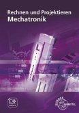 Rechnen und Projektieren Mechatronik