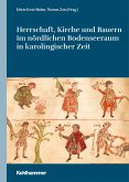 Herrschaft, Kirche und Bauern im nördlichen Bodenseeraum in karolingischer Zeit (eBook, PDF)