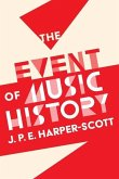 The Event of Music History