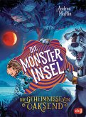 Die Monsterinsel / Die Geheimnisse von Oaksend Bd.3
