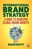 International Brand Strategy: A Guide to Achieving Global Brand Growth